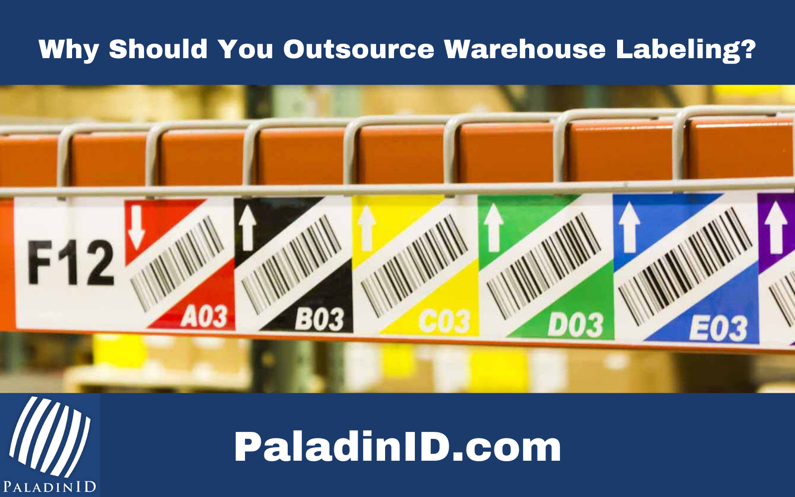 Why Should You Outsource Warehouse Labeling